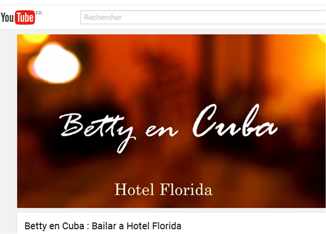 betty en cuba hotel florida avec dayan